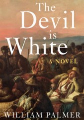 william palmer, the devil is white, romanzo storico